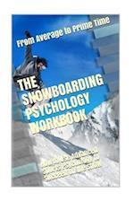 The Snowboarding Psychology Workbook