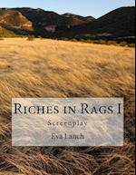 Riches in Rags I