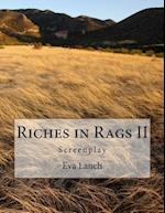 Riches in Rags II