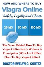 How and Where to Buy Viagra Online Safely, Legally and Cheap