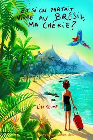 Et Si on Partait Vivre Au Bresil, Ma Cherie ? (Version En Noir Et Blanc)