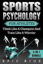Sports Psychology for Athletes (5-In-1 Bundle)