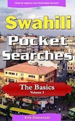 Swahili Pocket Searches - The Basics - Volume 3