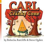Carl the Cranky Cone