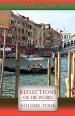 Reflections of His Word - Volume Four