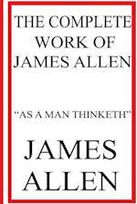The Complete Work of James Allen af James Allen