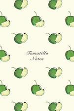 Tomatillo Notes