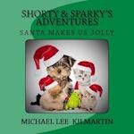 Shorty & Sparky's Adventures