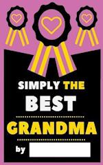 Simply the Best Grandma