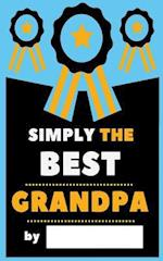 Simply the Best Grandpa
