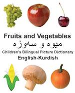 English-Kurdish Fruits and Vegetables Children's Bilingual Picture Dictionary