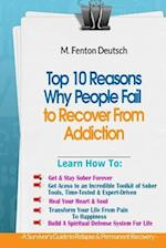 Top 10 Reasons Why People Fail to Recover from Addiction -