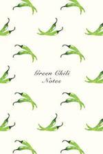 Green Chili Notes