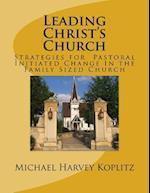 Leading Christ's Church