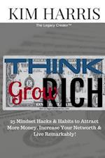 Think Like the Rich & Grow Rich