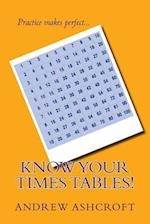 Know Your Times Tables!