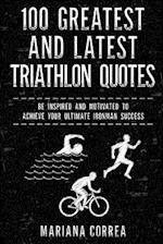 100 Greatest and Latest Triathlon Quotes