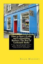How to Start a Locks and Locksmithing Business, the Best of Locksmith Books