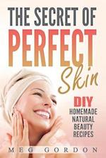 The Secret of Perfect Skin
