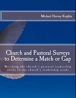 Church and Pastoral Surveys to Determine a Match or Gap