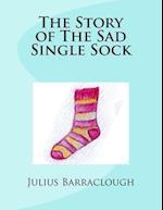 The Story of the Sad Single Sock.