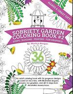 Sobriety Garden Coloring Book #2 af Monica Morgan