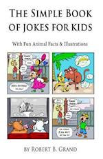 The Simple Book of Jokes for Kids