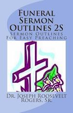 Funeral Sermon Outlines 2s