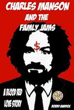 Charles Manson and the Family Jams