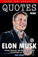Over 200 Greatest Quotes from Elon Musk