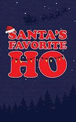 Santa's Favorite Ho - Lined Notebook