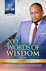 200 Words of Wisdom from Apostle Guy J. Tanoh