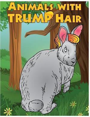 Animals with Trump Hair