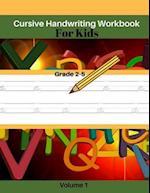 Cursive Handwriting Workbook for Kids Volume 1