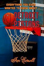 Everything You Ever Wanted to Know about Detroit Pistons