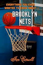 Everything You Ever Wanted to Know about Brooklyn Nets