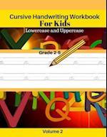 Cursive Handwriting Workbook for Kids Lowercase and Uppercase Grade 2-5 Volume 2