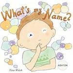 What's My Name? Ashton