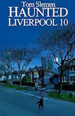 Haunted Liverpool 10