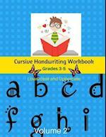 Cursive Handwriting Workbook Grades 3-5 Lowercase and Uppercase Volume 2