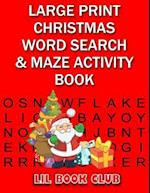 Large Print Christmas Word Search & Maze Activity Book