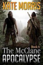The McClane Apocalypse Book Eight
