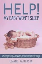 Help! My Baby Won't Sleep