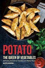 Potato, the Queen of Vegetables
