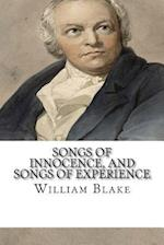 Songs of Innocence, and Songs of Experience