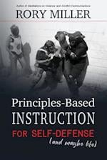 Principles-Based Instruction for Self-Defense (and Maybe Life) af Rory Miller