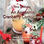 An Awesome Cranberry Cornucopia