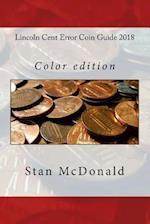 Lincoln Cent Error Coin Guide 2018