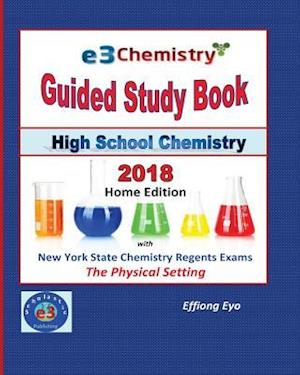 E3 Chemistry Guided Study Book - 2018 Home Edition