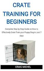 Crate Training for Beginners